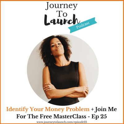 Identify Your Money Problem + Join Me For The Free MasterClass