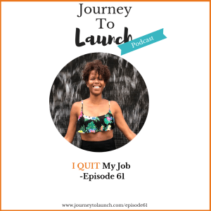 Episode 61- I Quit My Job: Why & How I Quit My 6-Figure Job & How This Affects My Journey To Financial Independence