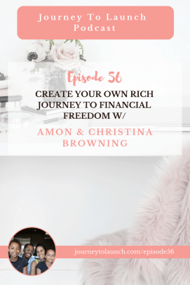 Create Your Own Rich Journey To Financial Freedom w/ Amon & Christina Browning