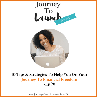 Tips to help you on your journey to Financial Freedom
