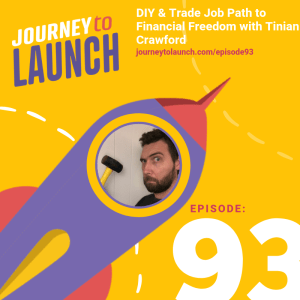 Episode 93- DIY & Trade Job Path to Financial Freedom with Tinian Crawford