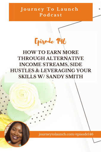How To Earn More Through Alternative Income Streams, Side Hustles & Leveraging Your Skills