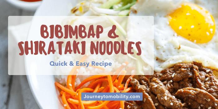 Bibimbap with Shirataki Noodles – Quick & Easy