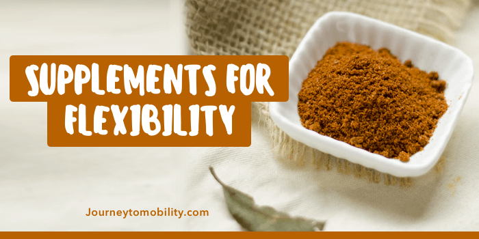 Supplements for Muscle Flexibility