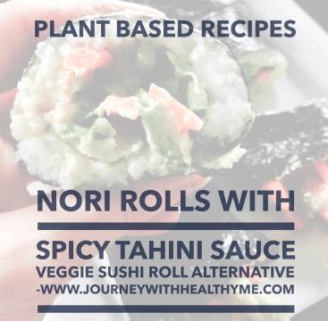 Nori Rolls with Spicy Tahini Sauce