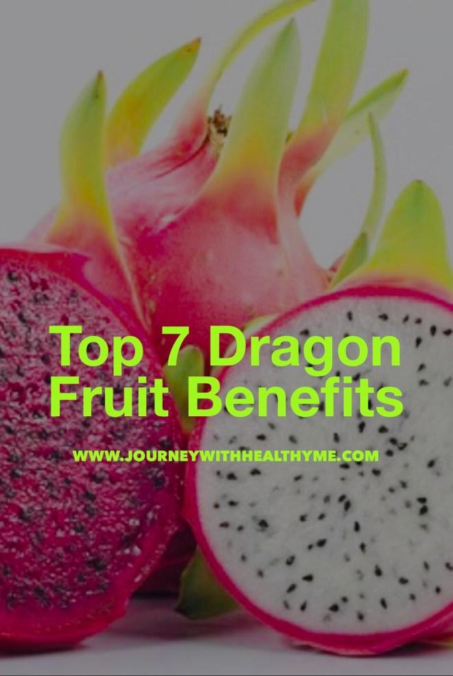 Top 7 Dragon Fruit Benefits