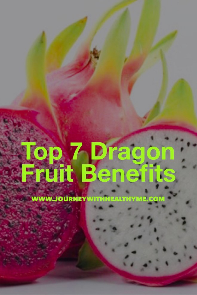 Top 7 Dragon Fruit Benefits