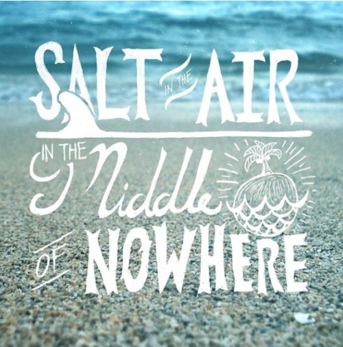 Salt In The Air In The Middle Of Nowhere