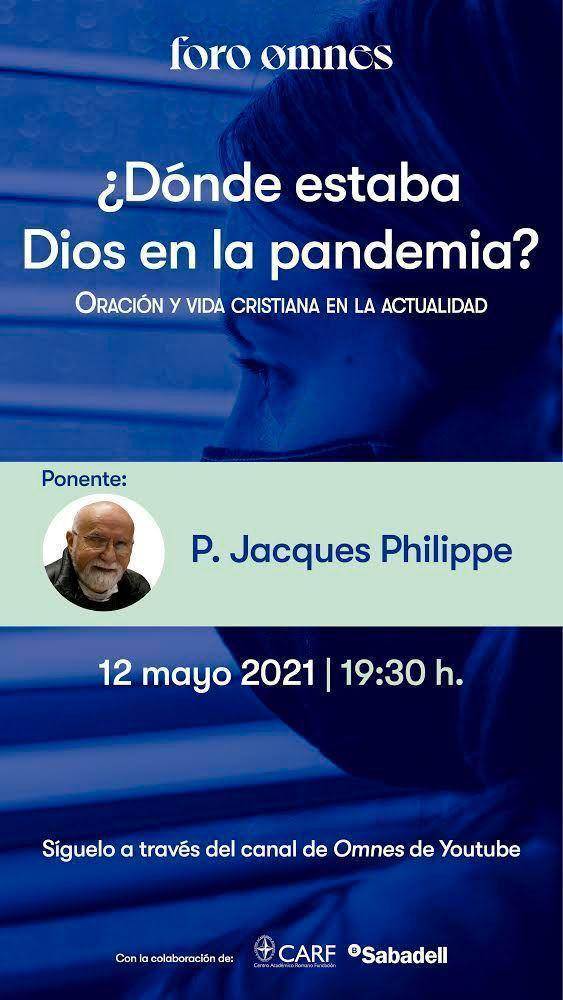 Jacques Philippe en Foro Omnes