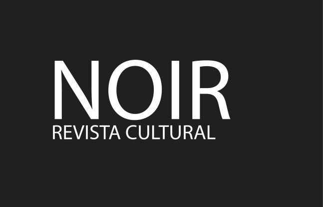 Noir Revista Cultural