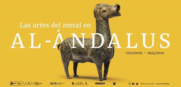 Las artes del metal en Al-Ándalus - Expo Museo Arqueológico Nacional