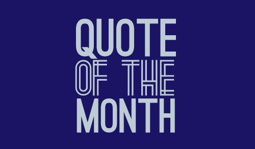 Quote of the Month