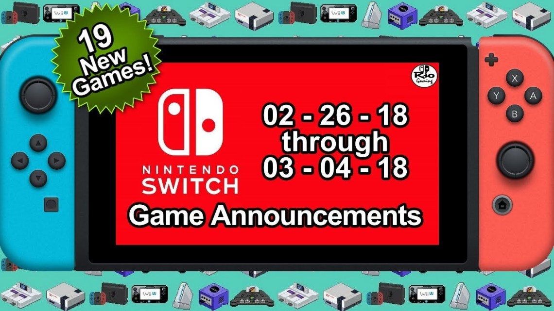 Switch Game Announcements Week 1 of March 2018