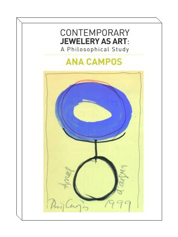 Joyería contemporánea como arte, investigación de Ana Campos