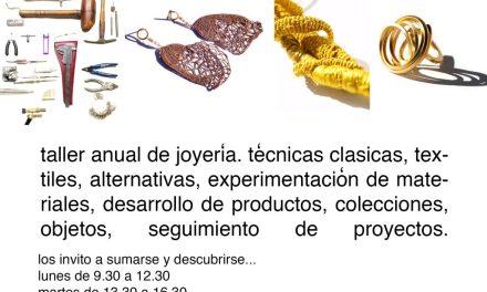 Taller anual de joyería, a cargo de Gabriela Horvat