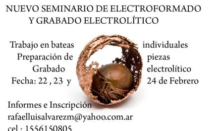 Seminario de electroformado y grabado electrolítico
