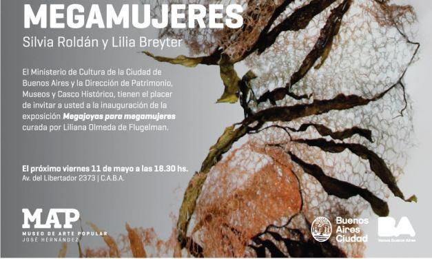 Megajoyas para megamujeres, exposición de Lilia Breyter y Silvia Roldán en el MAP