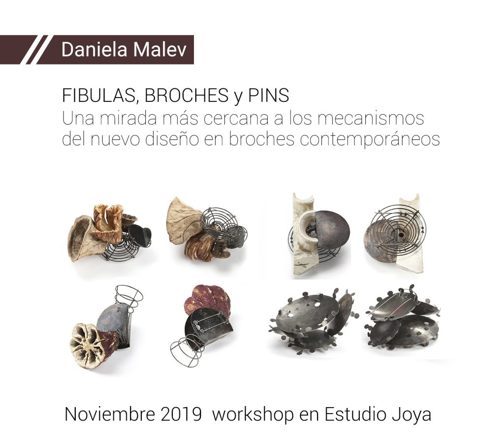 Daniela Malev - workshop Fibulas, broches y pins