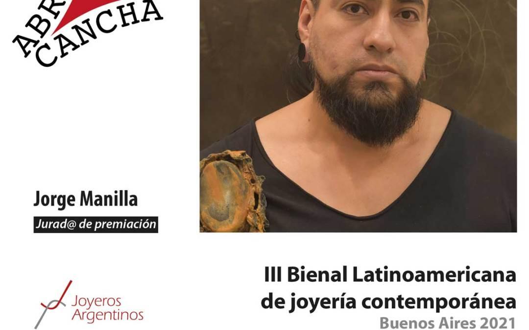 Jurad@s de La Bienal: Jorge Manilla