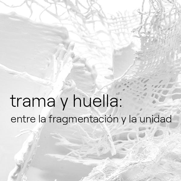 Inauguración de la exposición Trama y Huella, de Paula Botto Fiora
