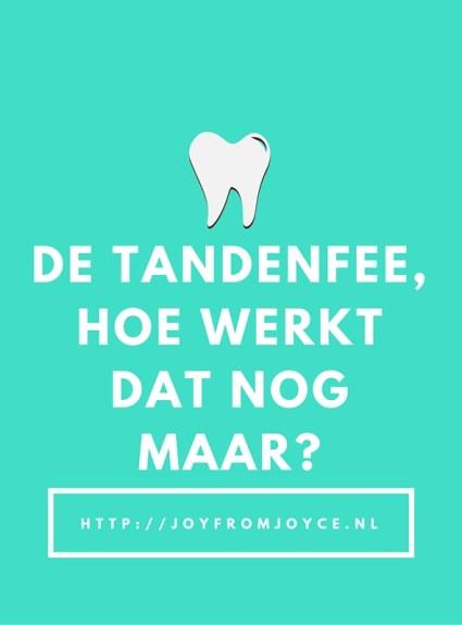 De tandenfee hoe werkt dat nog maar?