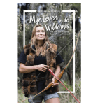 Summer reading | Mijn leven in de wildernis – Miriam Lancewood
