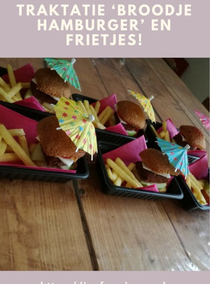 Traktatie 'Broodje hamburger' en Frietjes!