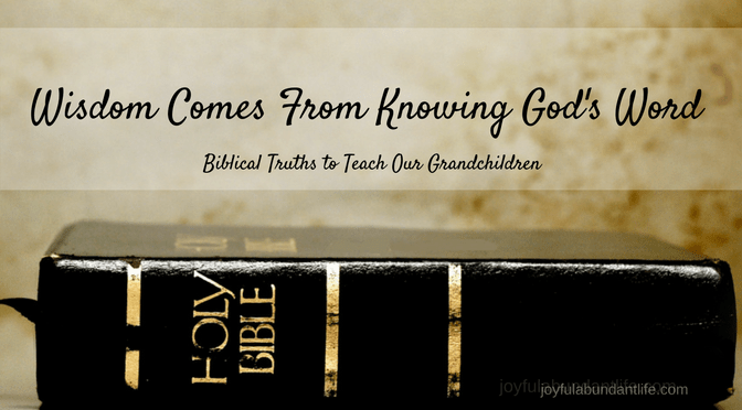 Wisdom comes from knowing God's Word