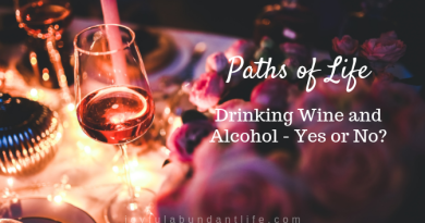 Drinking Wine and Alcohol - Yes or No?