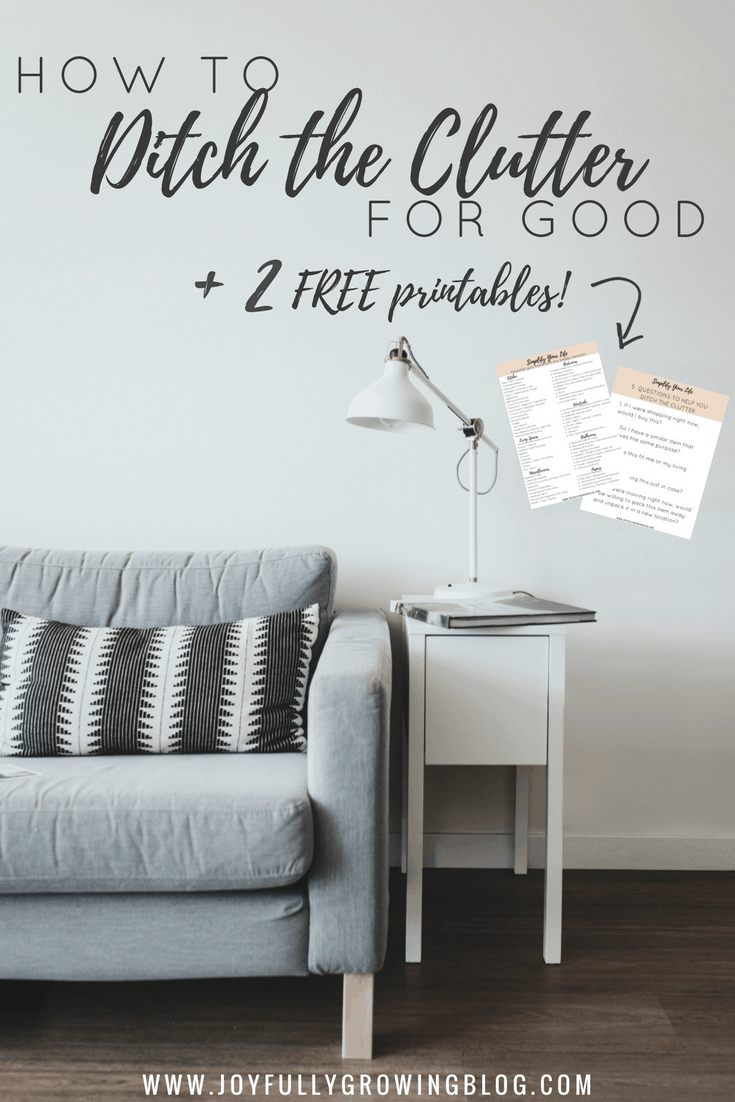 Simplify Your Life Series | Part 1: Ditch the Clutter | See how to efficiently declutter your entire home and live with less | 2 FREE Printables to help get organized & ditch the clutter!