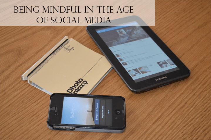 Being Mindful during the Age of Social Media