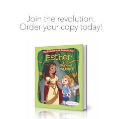 Bible Belles: Esther the Belle of Patience. Esther Presale