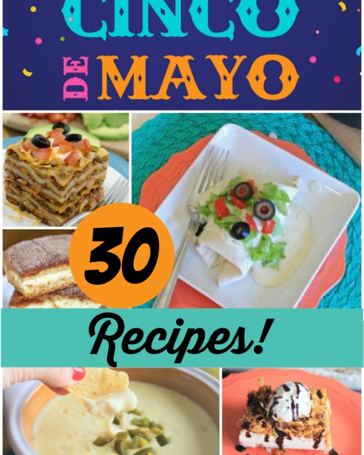 Cinco de Mayo 30 recipes
