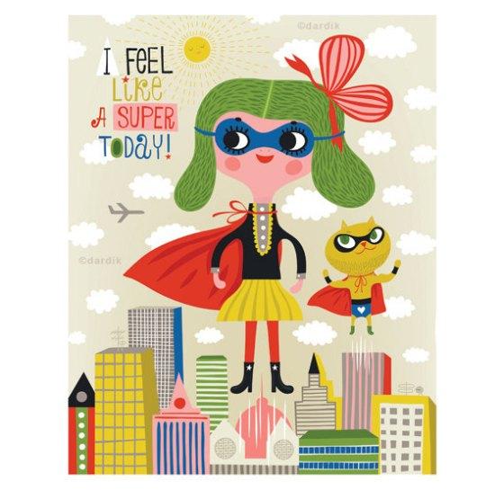 I Feel Like A Super Today by Helen Dardik