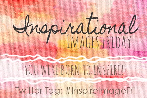 #InspireImageFri