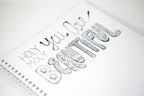 Holy Moly You Are Beautiful Hand Lettered Illustration by Kimberly Kling Joyful Roots