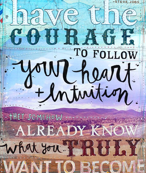 Heart and Intuition - 14 x 11 paper print - Steve Jobs quote - inspirational mixed media word art, typography collage text