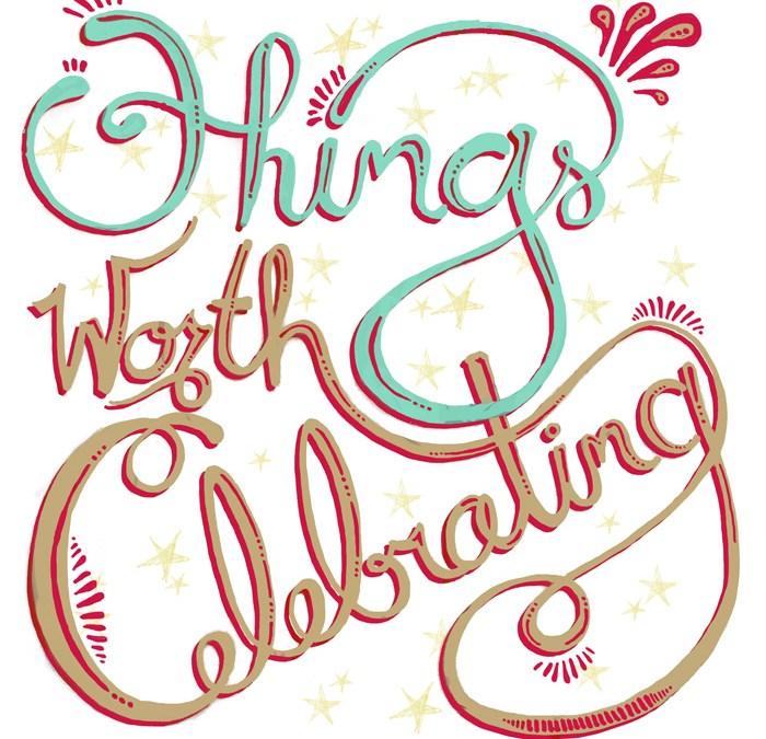 Things Worth Celebrating Community Blog Tour