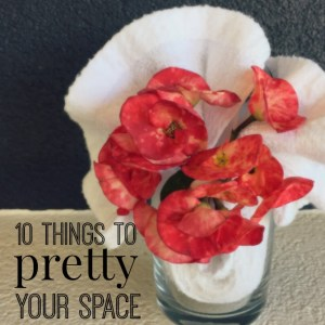 10 things to pretty your space
