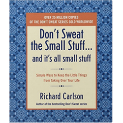 Don't Sweat The Small Stuff Series