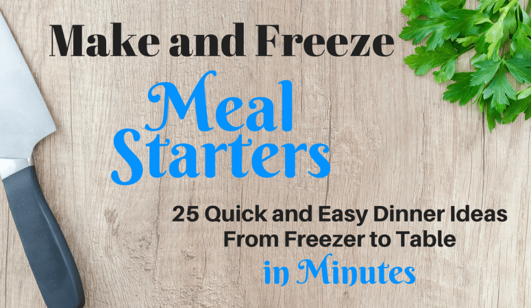 Make and Freeze Dinner Starters