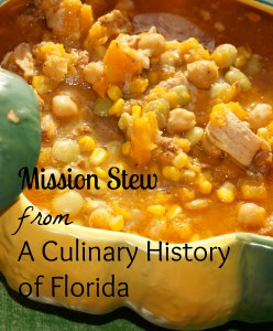 "Mission Stew from ""A Culinary History of Florida"""