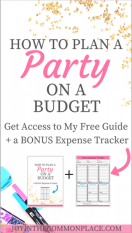 Party Planning on a Budget + a Bonus Expense Tracker