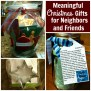 Meaningful Christmas Gifts For Friends Neighbors And