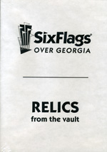 Six Flags Over Georgia: Relics From the Vault