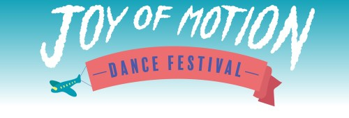 Joy of Motion Dance Festival, JoyFest/#JoyFest