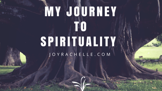 My Journey to Spirituality