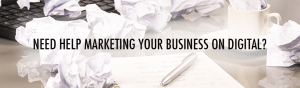 need help marketing your business on digital?
