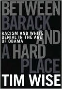 cover of Between Barack and a Hard Place by Tim Wise