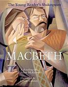 Macbeth: A Retelling by Adam McKeown